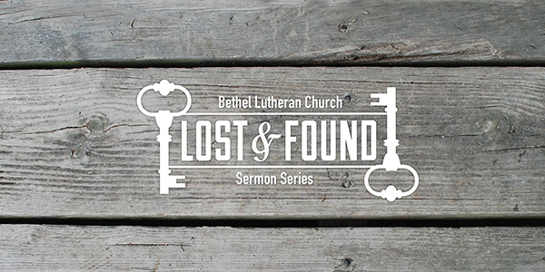 Lost and Found Sermon Series